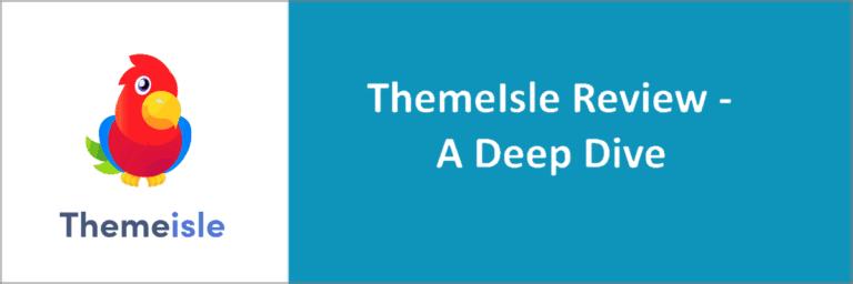 ThemeIsle Review – Deep Dive