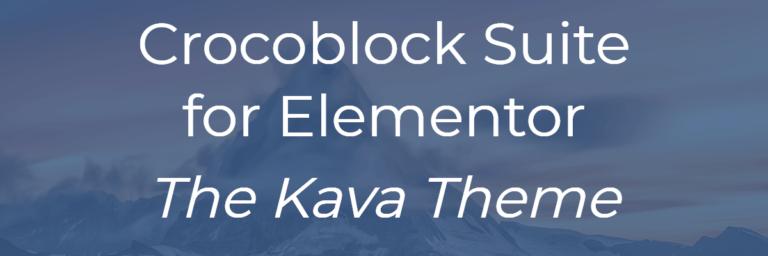 Crocoblock Suite for Elementor – Kava Theme