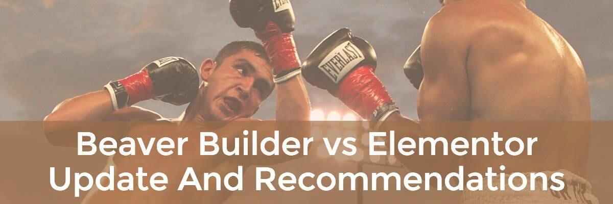 beaver builder vs elementor update