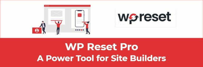 WP Reset Pro – A Power Tool for Site Builders