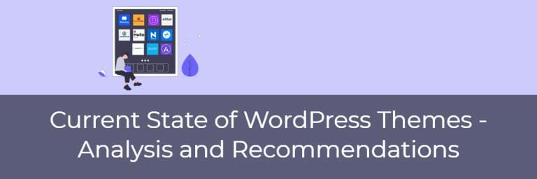 Current State of WordPress Themes – Analysis and Recommendations