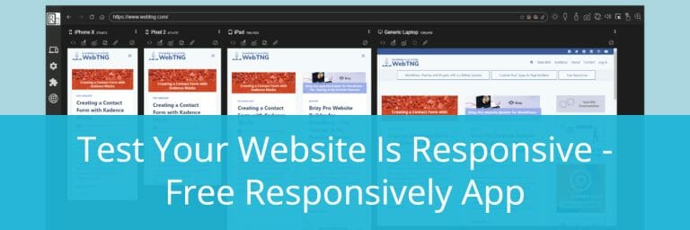 Test Your Website Is Responsive – Free Responsively App