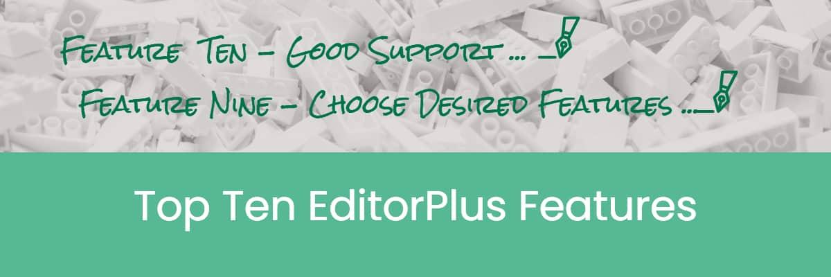 Top Ten EditorPlus Features