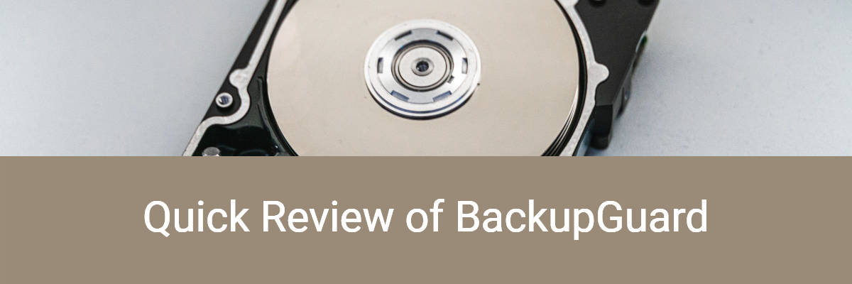 Quick Review of BackupGuard