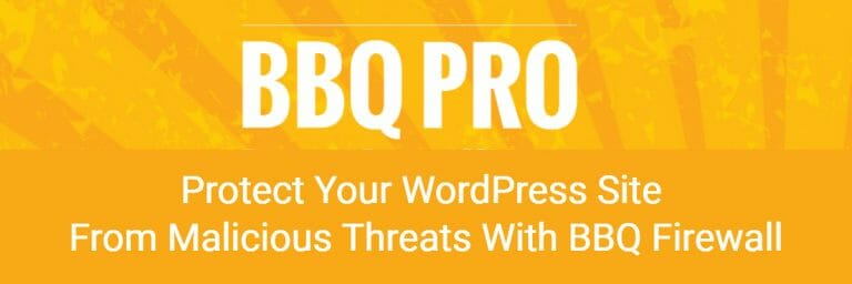 Protect Your WordPress Site From Malicious Threats With BBQ Firewall
