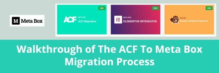 Walkthrough of The ACF To Meta Box Migration Process