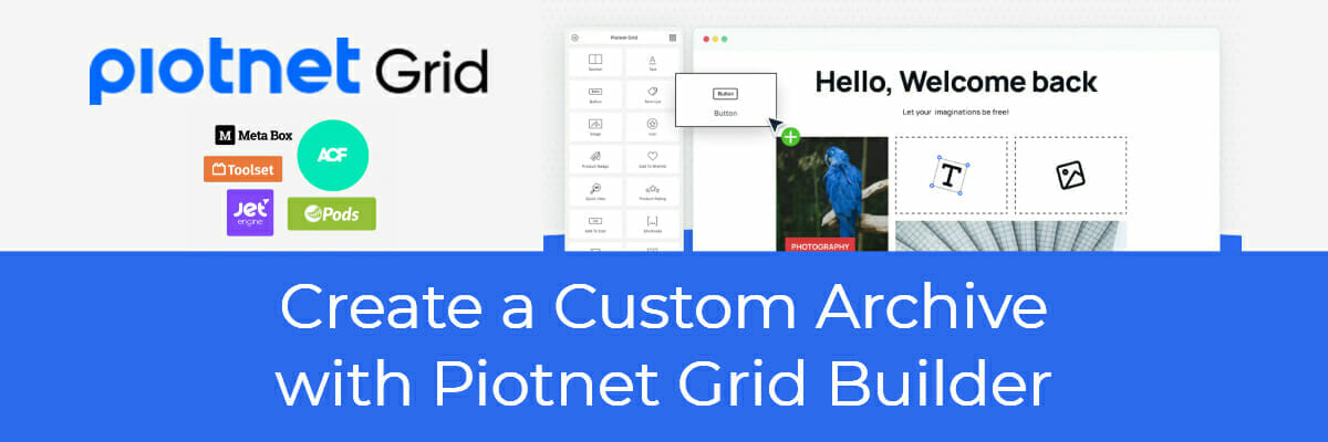 create a custom archive with piotnet grid builder